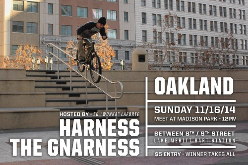 Harness The Gnarness - Oakland 2014 - AD